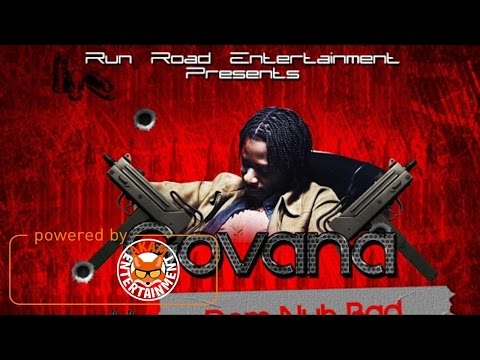 Govana - Dem Nuh Bad (Raw) [Mac 11 Riddim] April 2017