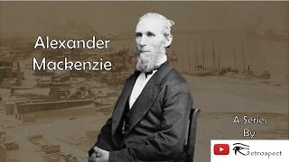 Alexander Mackenzie (Prime Ministers of Canada Series #2)