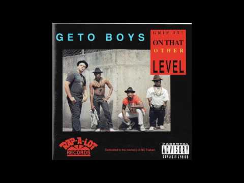 1990 - Geto Boys - Grip It! On That Other Level full album