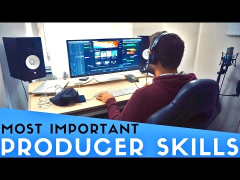 THE 3 MOST IMPORTANT SKILLS EVERY MUSIC PRODUCER NEEDS