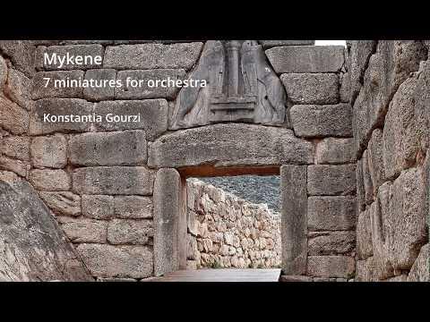 Konstantia Gourzi | Mykene, 7 miniatures for orchestra