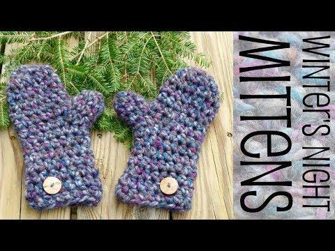 How To Crochet Winter's Night Mittens
