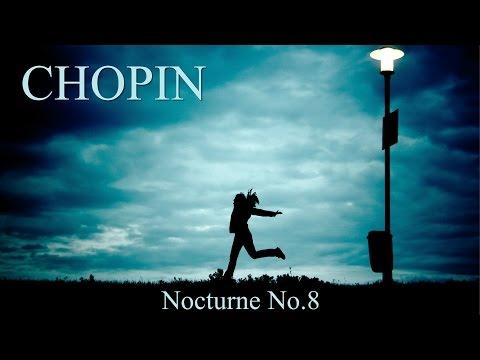 CHOPIN - Nocturne No. 8 in D-flat Major Op.27 No.2 - Piano Classical Music HD