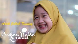 JILBAB KUNING(NEW) DAN SHALAWAT BADAR - AISHWA NAHLA YOUTUBERS Asli PALEMBANG