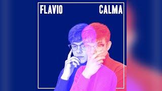 Flavio – Calma (Lyric Video)