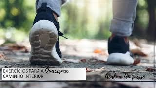 Quaresma - Acalma teu passo - meditação 6