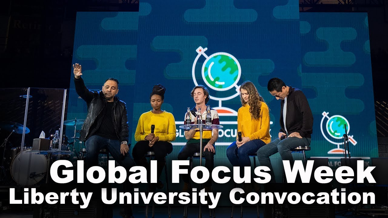 Global Focus Week – Liberty University Convocation