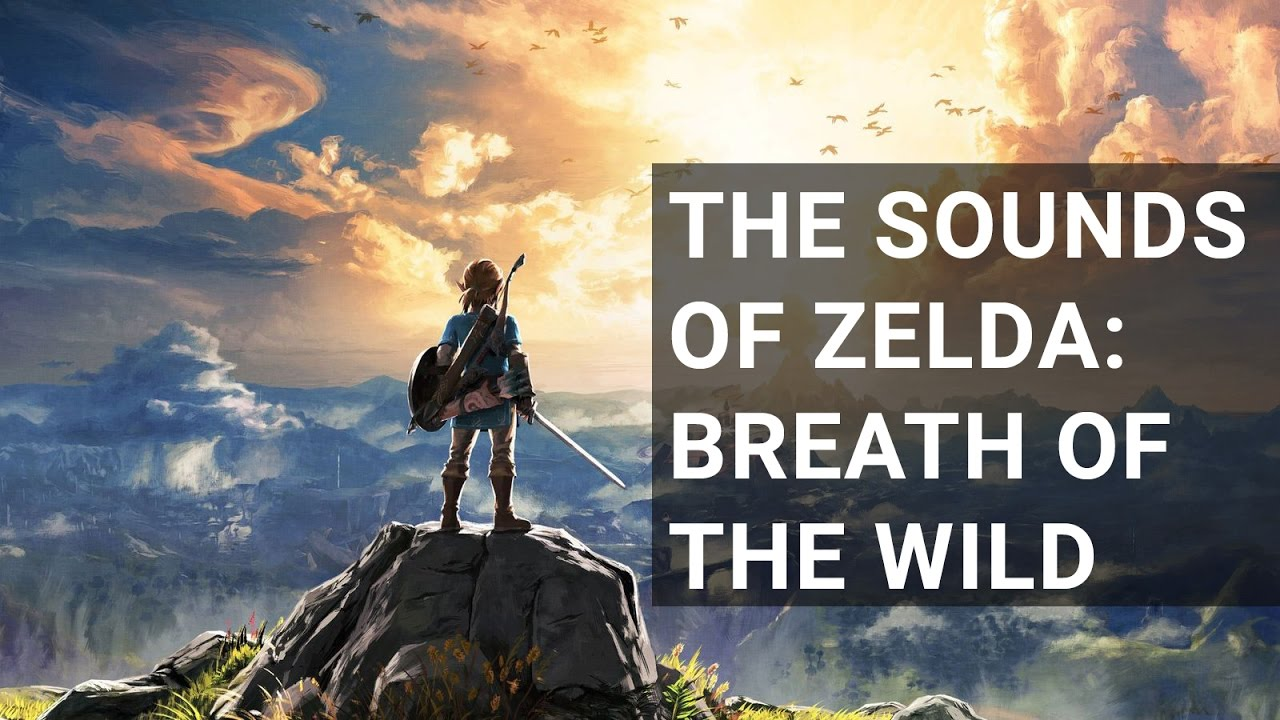 The Sounds of Zelda: Breath of the Wild   Turtle Beach Blog
