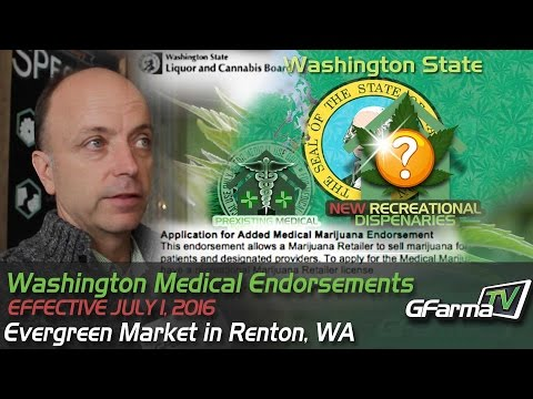 Washington Medical Marijuana Endorsements Effective July 1, 2016