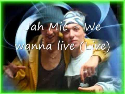 Jah Mic - We wanna live (Live)