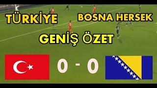 TÜRKİYE 0-0 BOSNA HERSEK l GENİŞ MAÇ ÖZETİ l HD