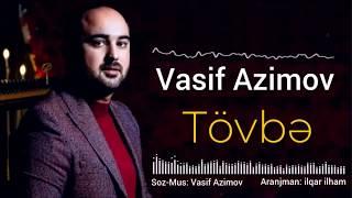 Vasif_Azimov_-_Tovbe_(2019)_YENI