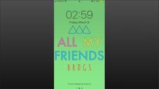 BRDGS o All My Friends (Official Lyric Video)