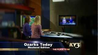 ozarks today weekend edition ky3 spot