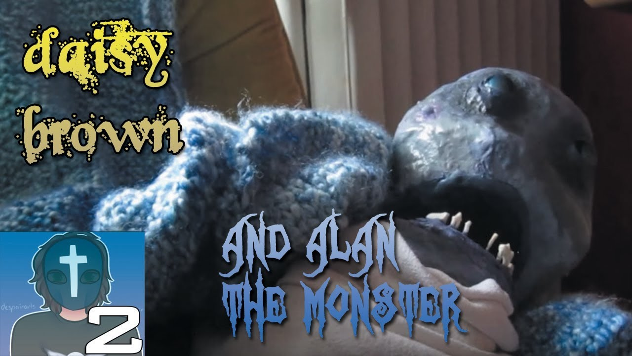 Daisy Brown Alan The Monster Mimic S Domain Youtube Alibaba.com offers 2,678 daisy brown products. daisy brown alan the monster mimic