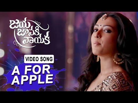 A for Apple Video Song | Jaya Janaki Naayaka Movie | Bellamkonda Srinivas | Rakul Preeet Singh