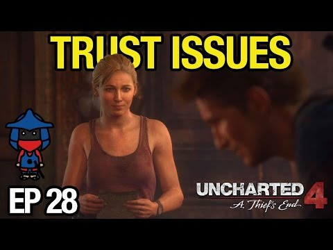 TRUST ISSUES | UNCHARTED 4 - EP 28