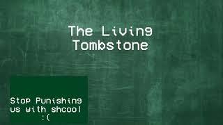 Canción básica de Baldi The living Tombstone(Roblox)