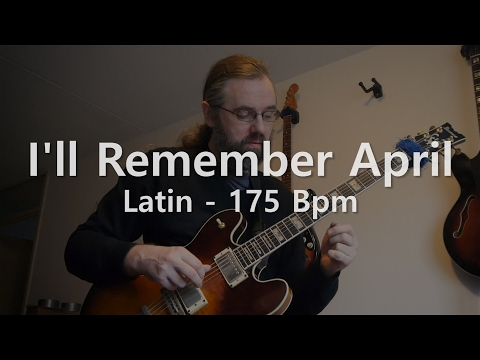 I'll Remember April -  Backing Track - Play Along -  Latin - 175 BPM