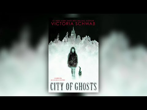 city-of-ghosts-by-victoria-schwab-|-scholastic-fall-2018-online-preview