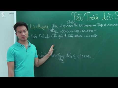 Bài Toán Lãi Suất - Luyện Thi THPT QG Môn Toán - Thầy Nguyễn Quốc Chí