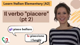 """1. Learn Italian Elementary (A2): The verb """"to like"""" (pt 2)"""