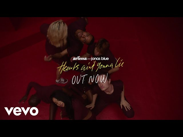 Arlissa, Jonas Blue - Hearts Ain't Gonna Lie (Trailer)