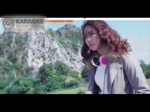 Mnus Srey Mean Songsa Jren Min Men Sava Ley Karaoke - មនុស្សស្រីមានសង្សារច្រើន Karaoke
