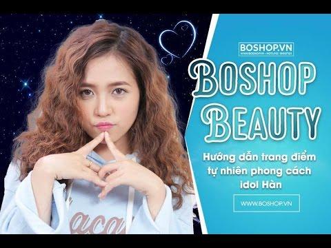 [Boshop Beauty] Hướng dẫn trang điểm tự nhiên phong cách idol Hàn