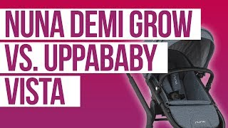 Nuna Demi Grow 2018 vs. UPPAbaby Vista Stroller Comparison | Ratings, Reviews, Prices