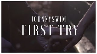 Johnnyswim | First Try (Official Music Video) YouTube Videos