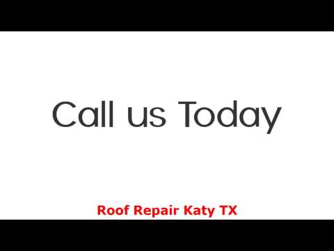 Roof Repair Katy TX - Contact (832) 266-1400