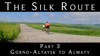 Cycling the Silk Route - Part 3