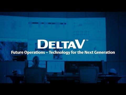 DeltaV™ Technology For Next-Generation Operations