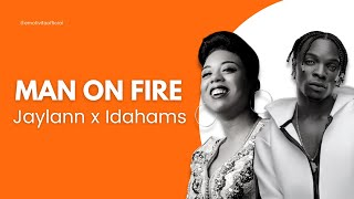 Idahams x Jaylann - MAN ON FIRE (North African Remix) (Lyrics / Paroles)