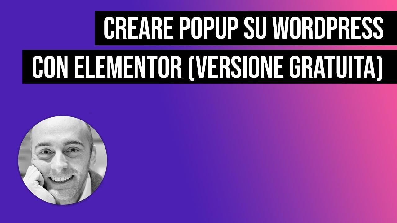 Creare popup su WordPress con la versione gratuita di Elementor