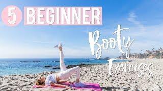 5 Best Booty Exercises for Beginners