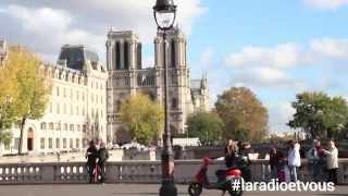 """La radio et vous - """"Episode #1 : Paris St Michel & Notre-Dame"""" #laradioetvous"""