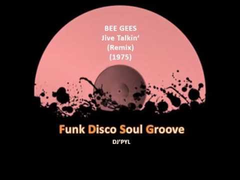 BEE GEES - Jive Talkin'  (Remix) (1975)