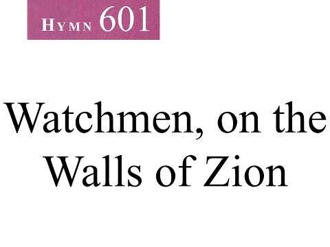 601 Watchmen, on the Walls of Zion (instrumental)