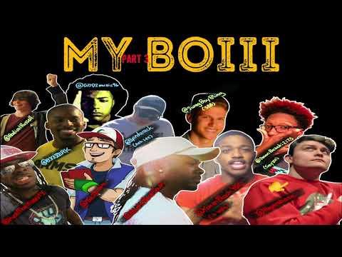MY BOIII 3 FT. JWITTZ, ROGERSBASE, TOKEN BLACK, ZERK, GODZ, ASH LEE, SBB, RADICAL RUSSELL, TREYZA