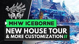 Monster Hunter World Iceborne | New House Tour & Improved Customization
