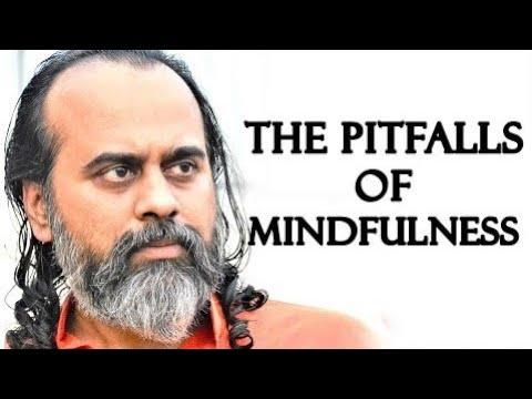 the-pitfalls-in-the-practice-of-mindfulness-||-acharya-prashant-(2019)