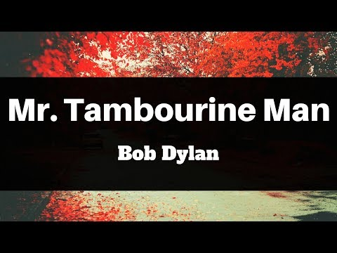 Bob Dylan - Mr Tambourine Man (Lyrics) | Panda Music mp3