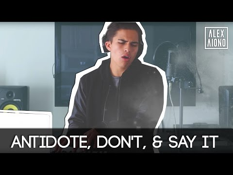 Antidote Don&39;t & Say It  R&B Mashup by Alex Aiono