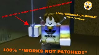This glitch gives you a Free Flood Sword! | Roblox - Flood Escape |