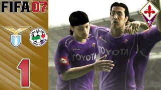 FIFA 07 HD Manager Mode [Fiorentina] - vs Lazio (A) - Part 01