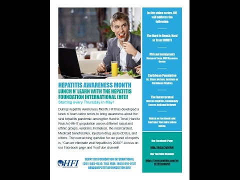 HFI's Lunch n' Learn Video Series: Viral Hepatitis Among the Incarcerated Population