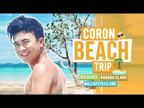 BEST BEACHES in CORON | Malcapuya, Bulog Dos & Banana Island