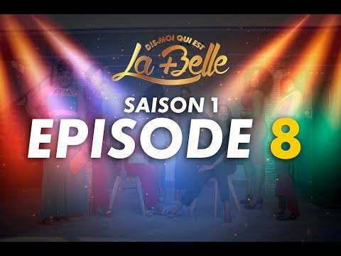 Dis moi qui est la plus belle - S1 - Episode 8